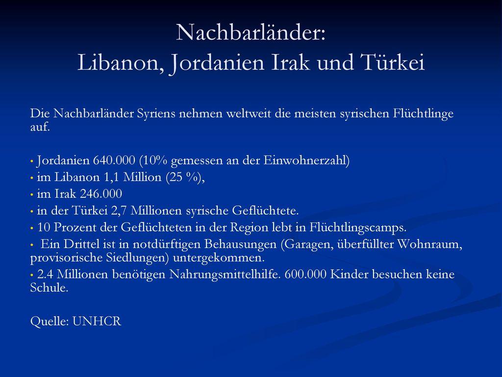 Nachbarländer: Libanon, Jordanien Irak und Türkei