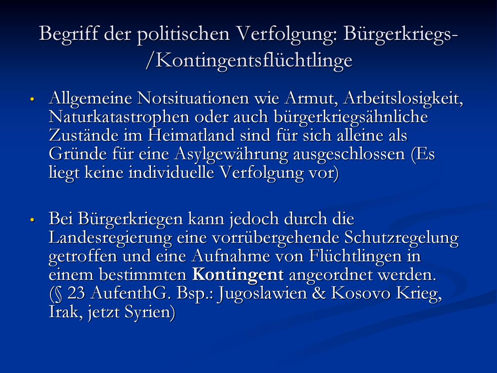 Begriff der politischen Verfolgung: Bürgerkriegs-/Kontingentsflüchtlinge
