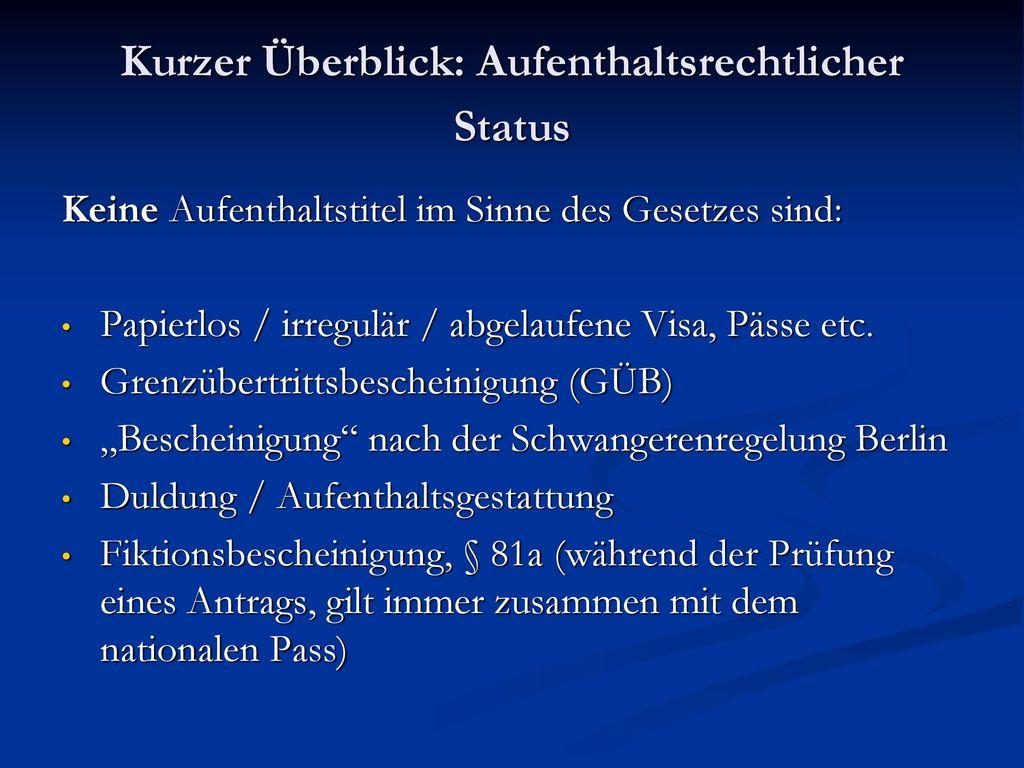 Kurzer Überblick: Aufenthaltsrechtlicher Status