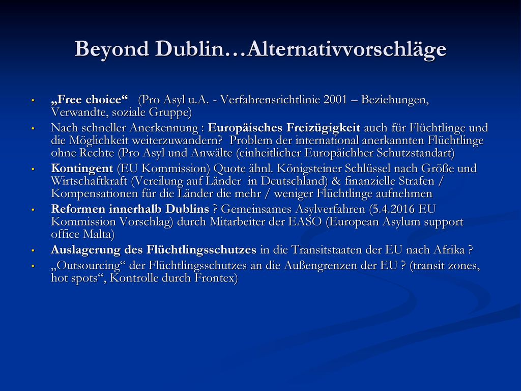 Beyond Dublin…Alternativvorschläge