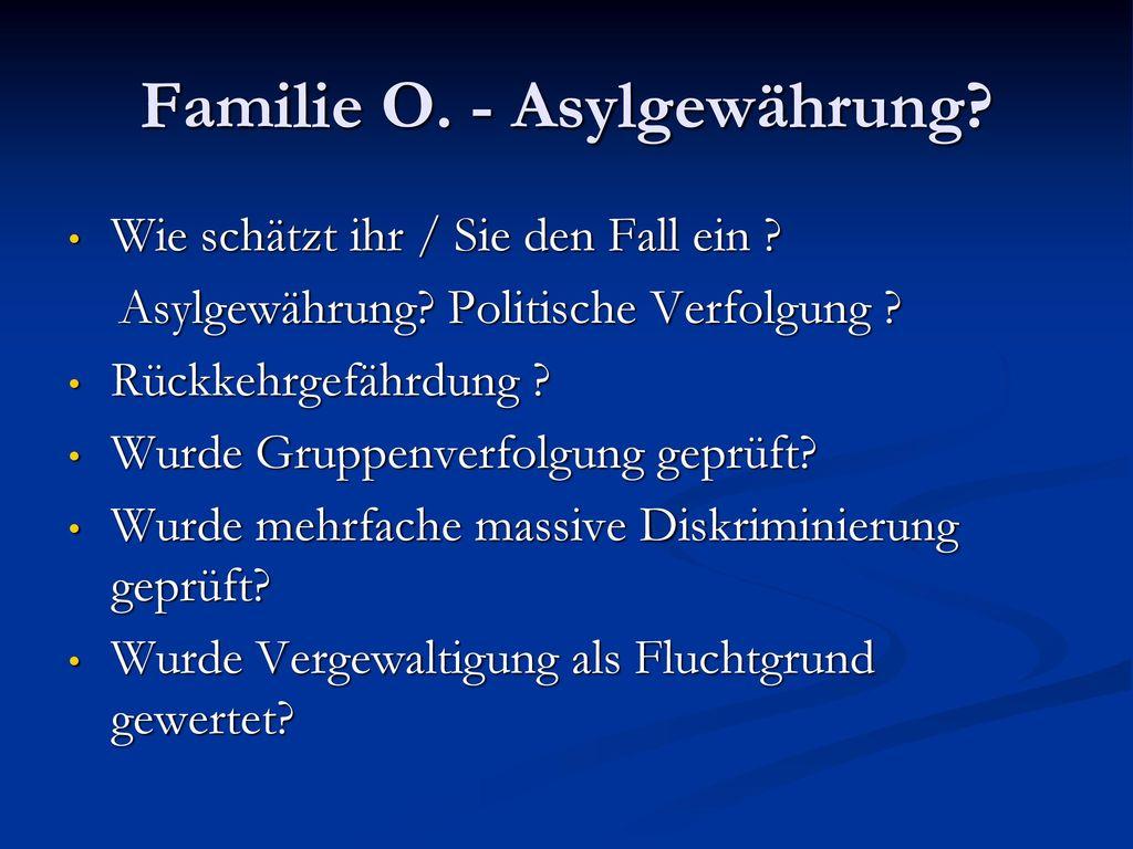 Familie O. - Asylgewährung