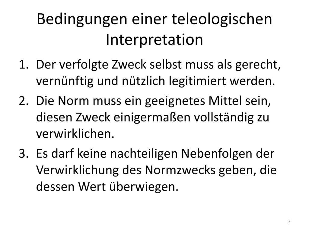 Bedingungen einer teleologischen Interpretation