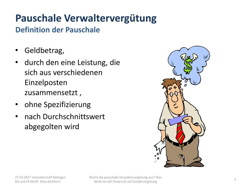 Pauschale Verwaltervergütung Definition der Pauschale