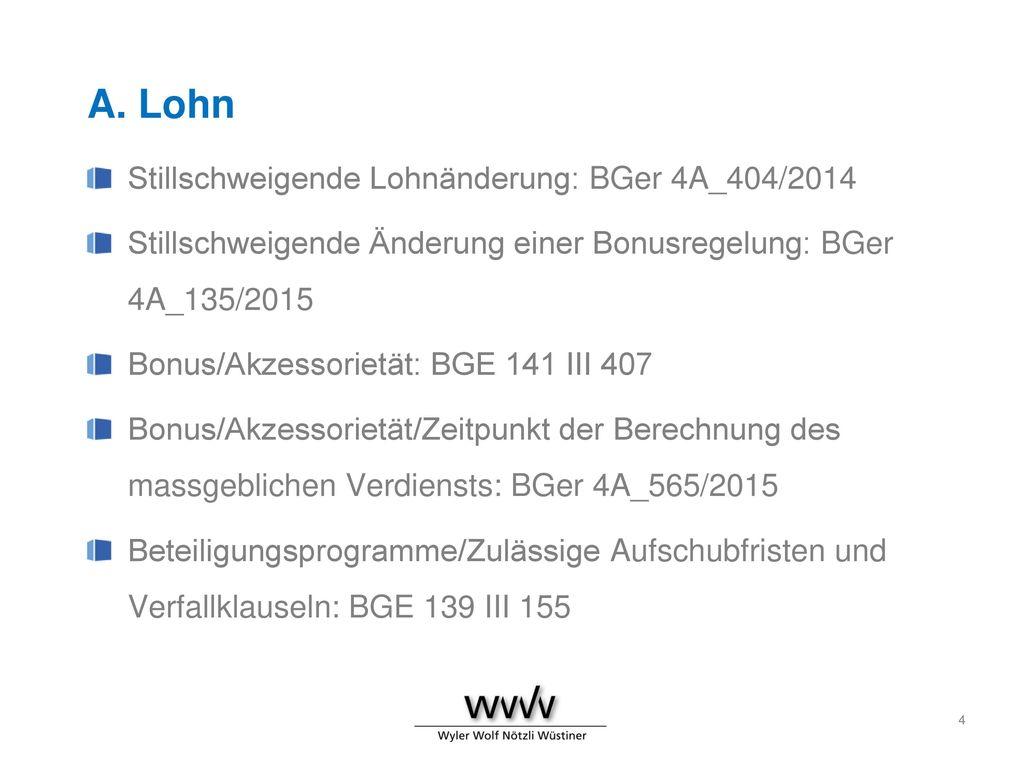 A. Lohn Stillschweigende Lohnänderung: BGer 4A_404/2014