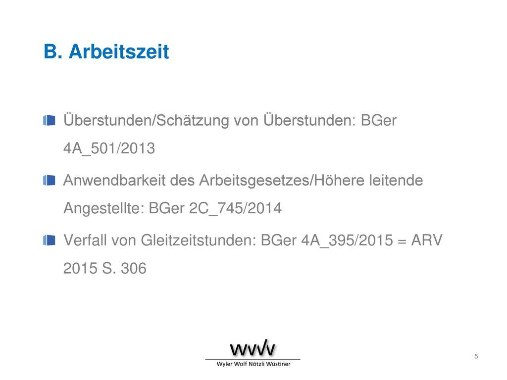 B. Arbeitszeit Überstunden/Schätzung von Überstunden: BGer 4A_501/2013