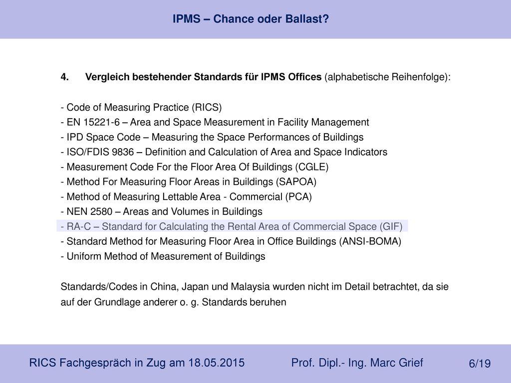 4. Vergleich bestehender Standards für IPMS Offices (alphabetische Reihenfolge):