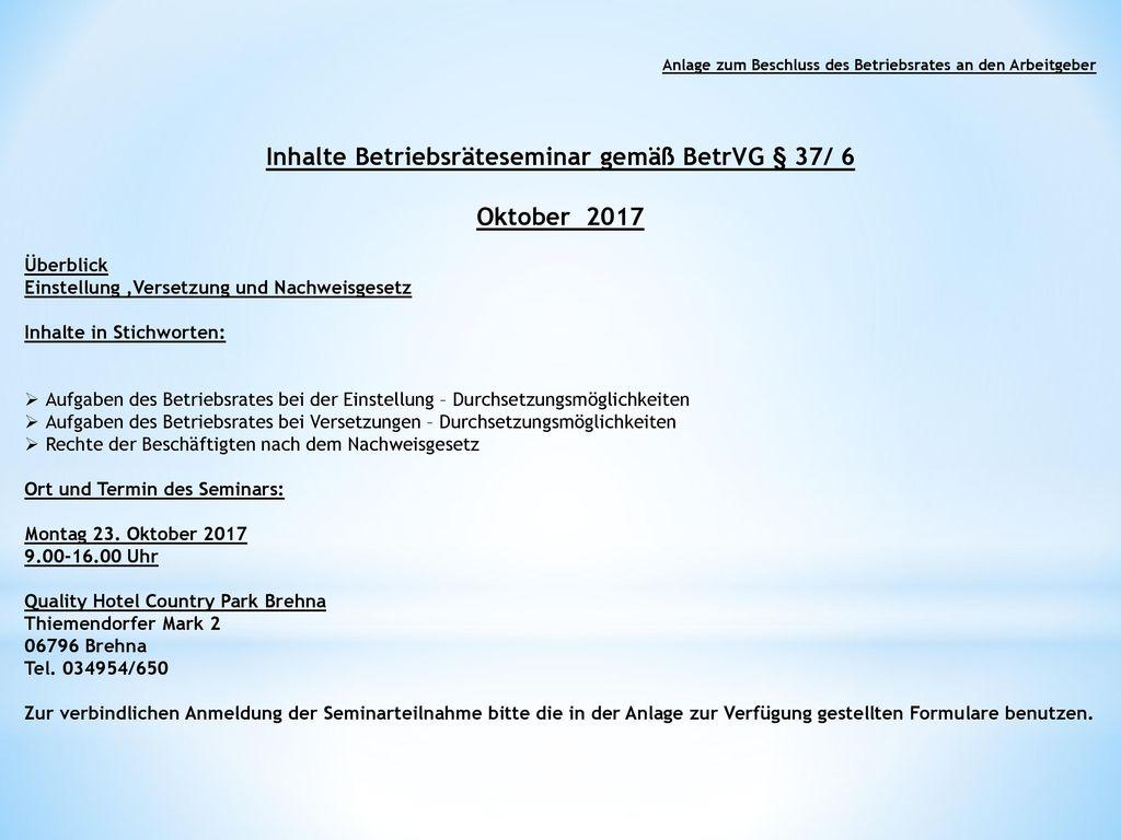 Inhalte Betriebsräteseminar gemäß BetrVG § 37/ 6