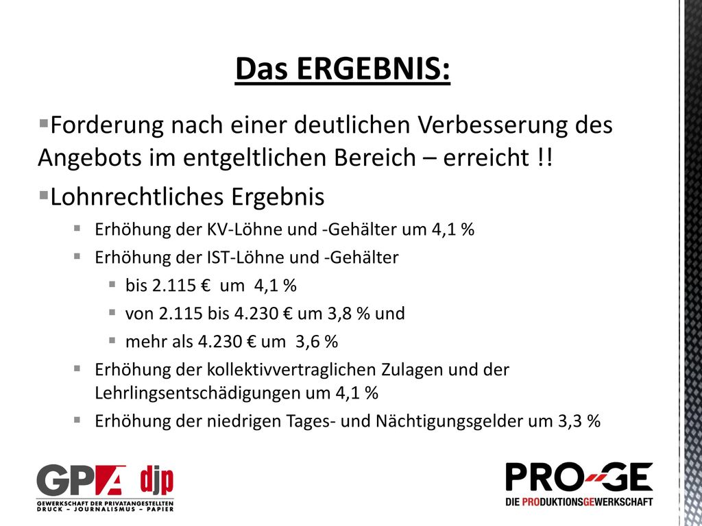 Das ERGEBNIS: Forderung nach einer deutlichen Verbesserung des Angebots im entgeltlichen Bereich – erreicht !!
