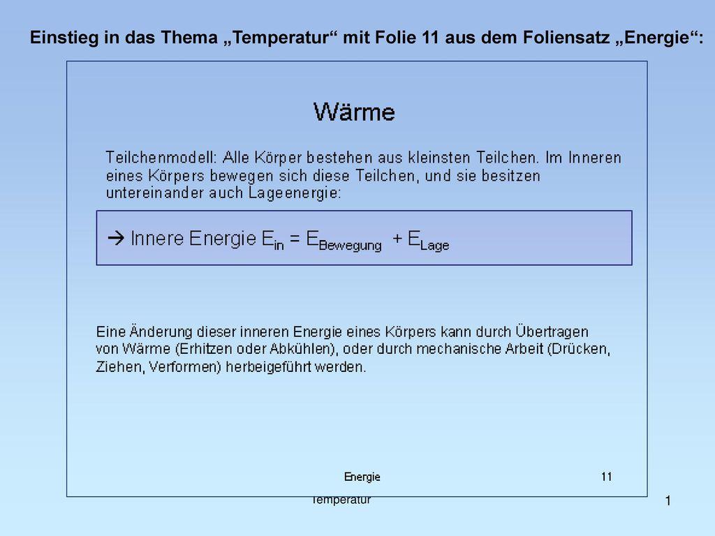 """Einstieg in das Thema """"Temperatur mit Folie 11 aus dem Foliensatz """"Energie :"""