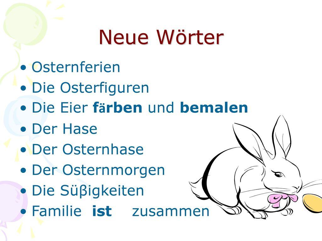 Neue Wörter Osternferien Die Osterfiguren Die Eier fӓrben und bemalen