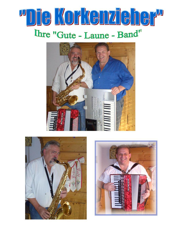 Die Korkenzieher Ihre Gute - Laune - Band