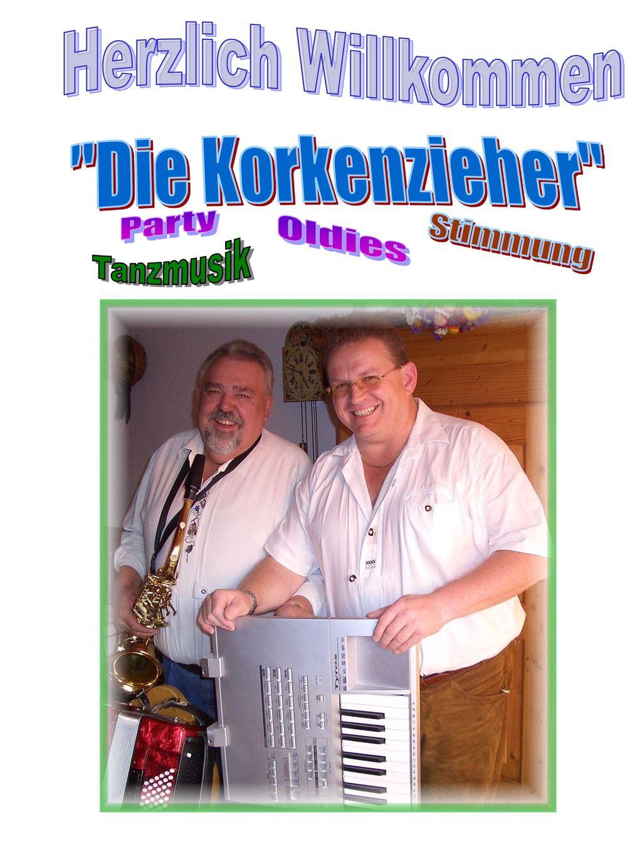 Herzlich Willkommen Die Korkenzieher Party Oldies Stimmung Tanzmusik