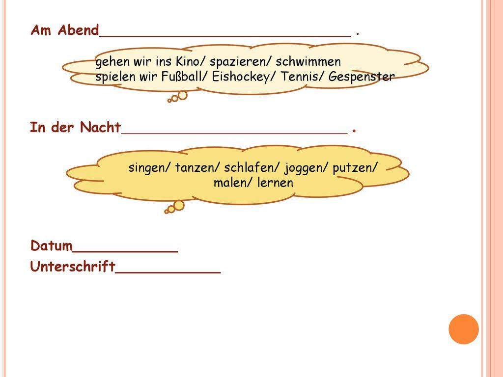 singen/ tanzen/ schlafen/ joggen/ putzen/ malen/ lernen