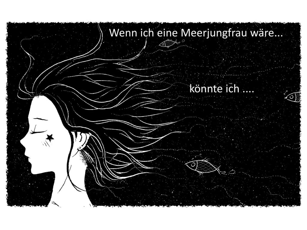 Wenn ich eine Meerjungfrau wäre...