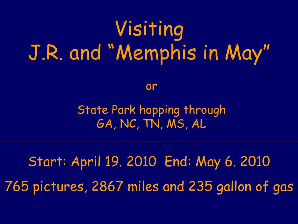 Visiting J.R. and Memphis in May