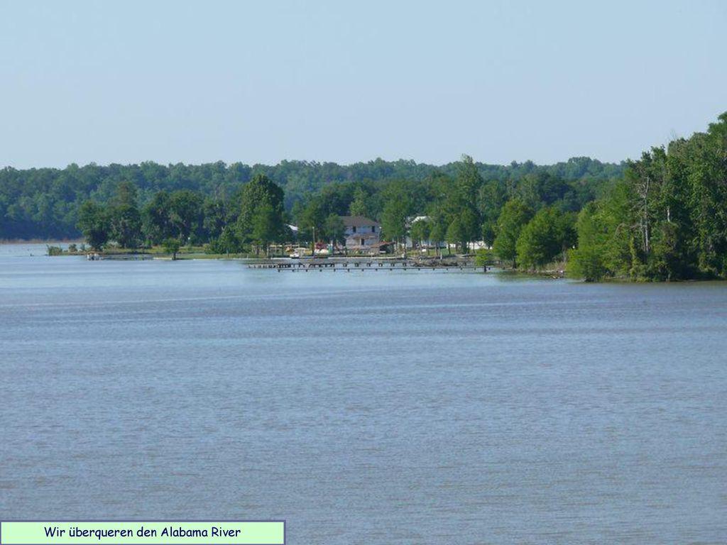 Wir überqueren den Alabama River