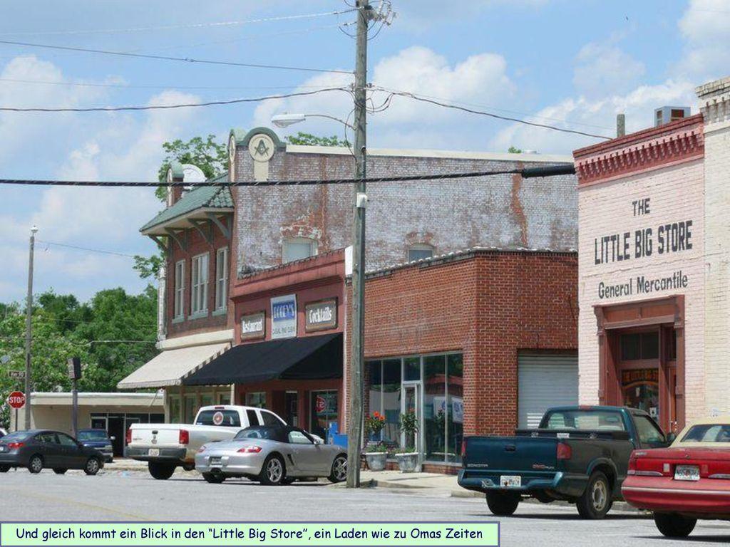 Und gleich kommt ein Blick in den Little Big Store , ein Laden wie zu Omas Zeiten