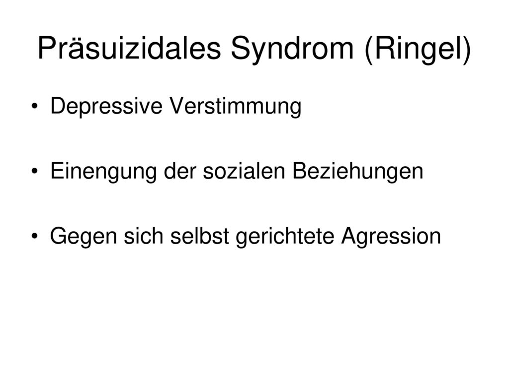 Präsuizidales Syndrom (Ringel)