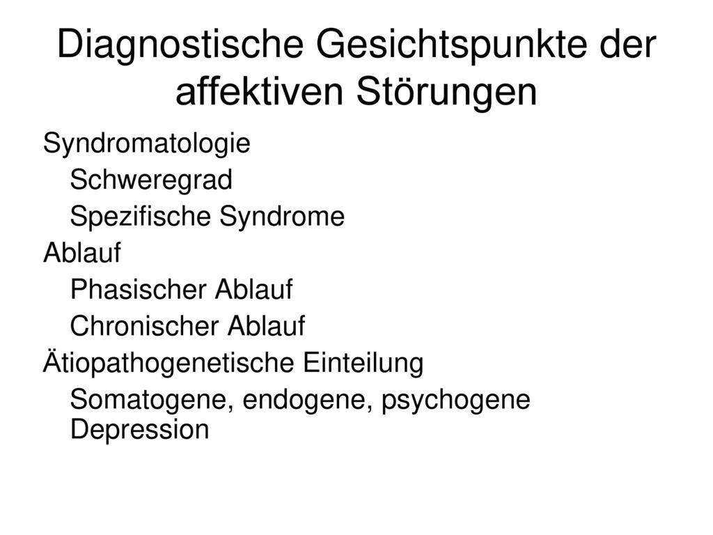 Diagnostische Gesichtspunkte der affektiven Störungen