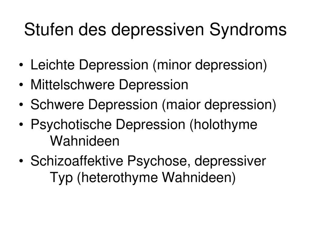 Stufen des depressiven Syndroms