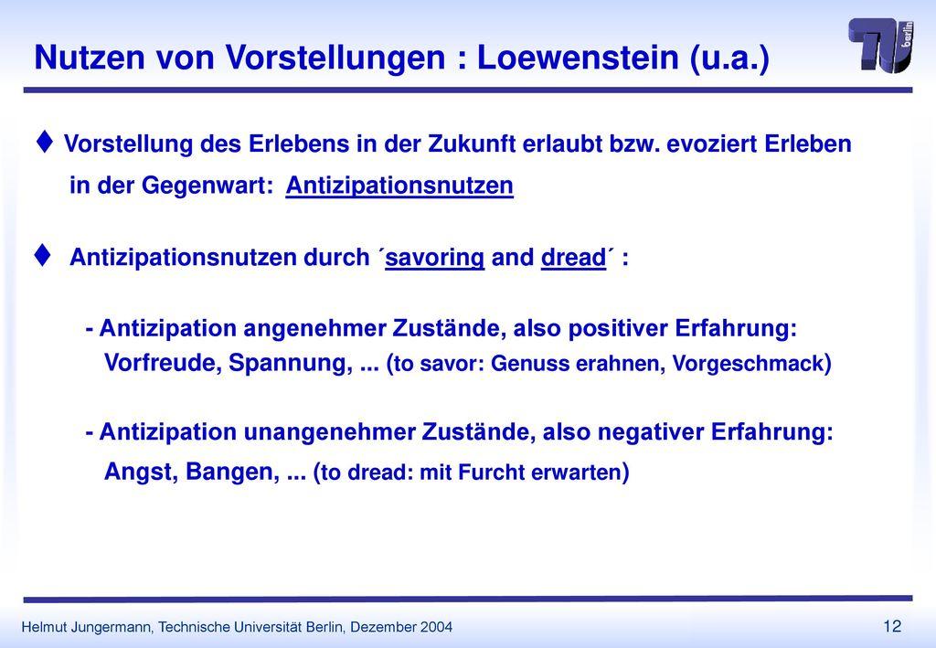 Nutzen von Vorstellungen : Loewenstein (u.a.)