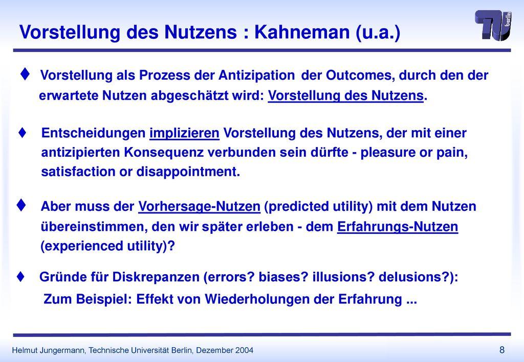 Vorstellung des Nutzens : Kahneman (u.a.)