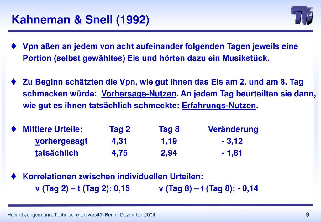 Kahneman & Snell (1992)