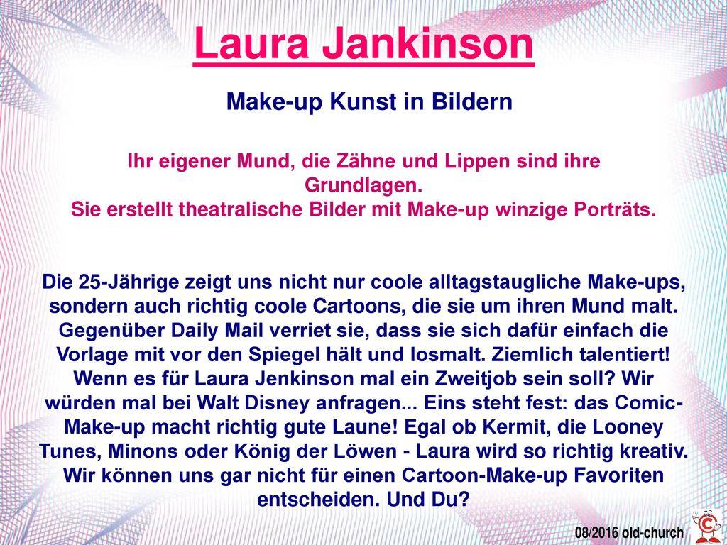 Laura Jankinson Make-up Kunst in Bildern Ihr eigener Mund, die Zähne und Lippen sind ihre Grundlagen.