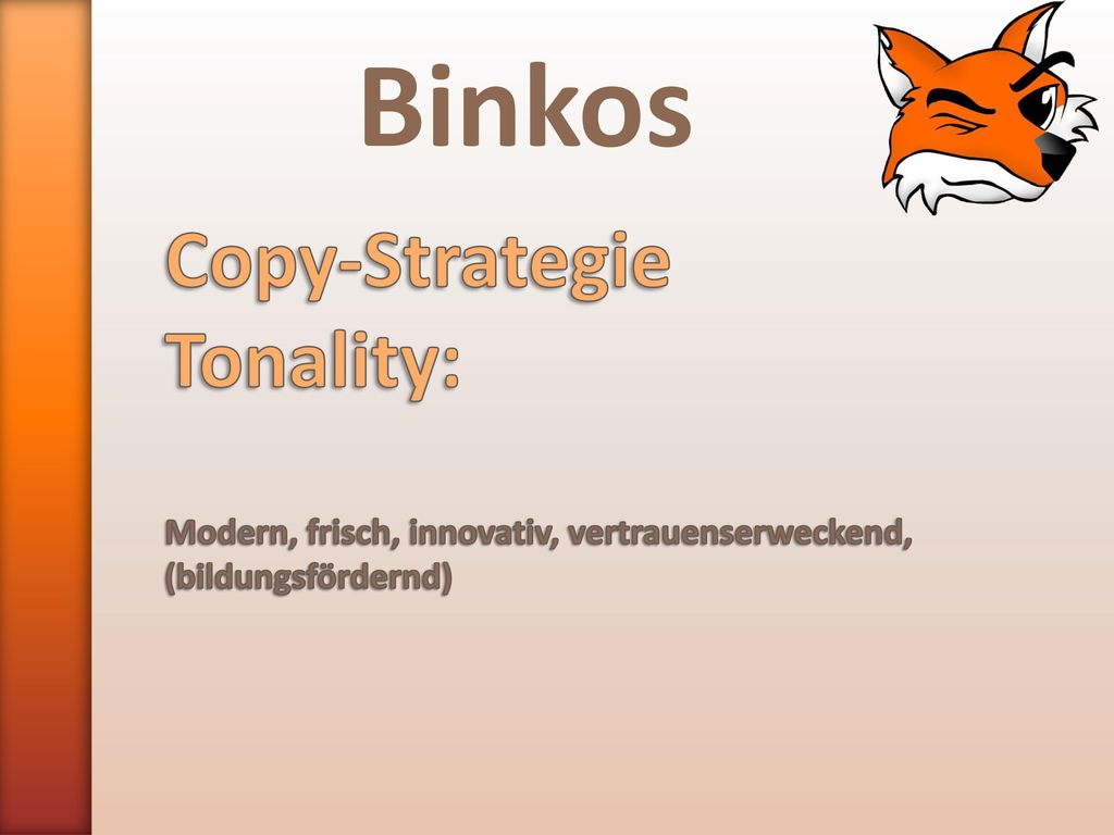 Binkos Copy-Strategie Tonality: