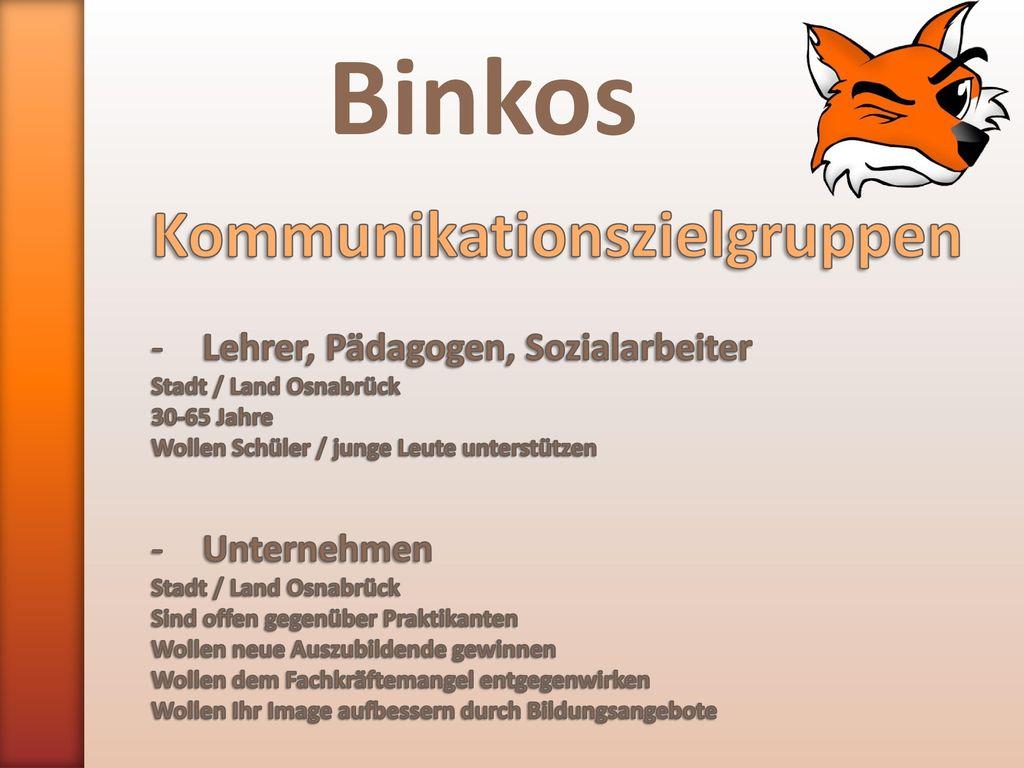 Binkos Kommunikationszielgruppen Lehrer, Pädagogen, Sozialarbeiter