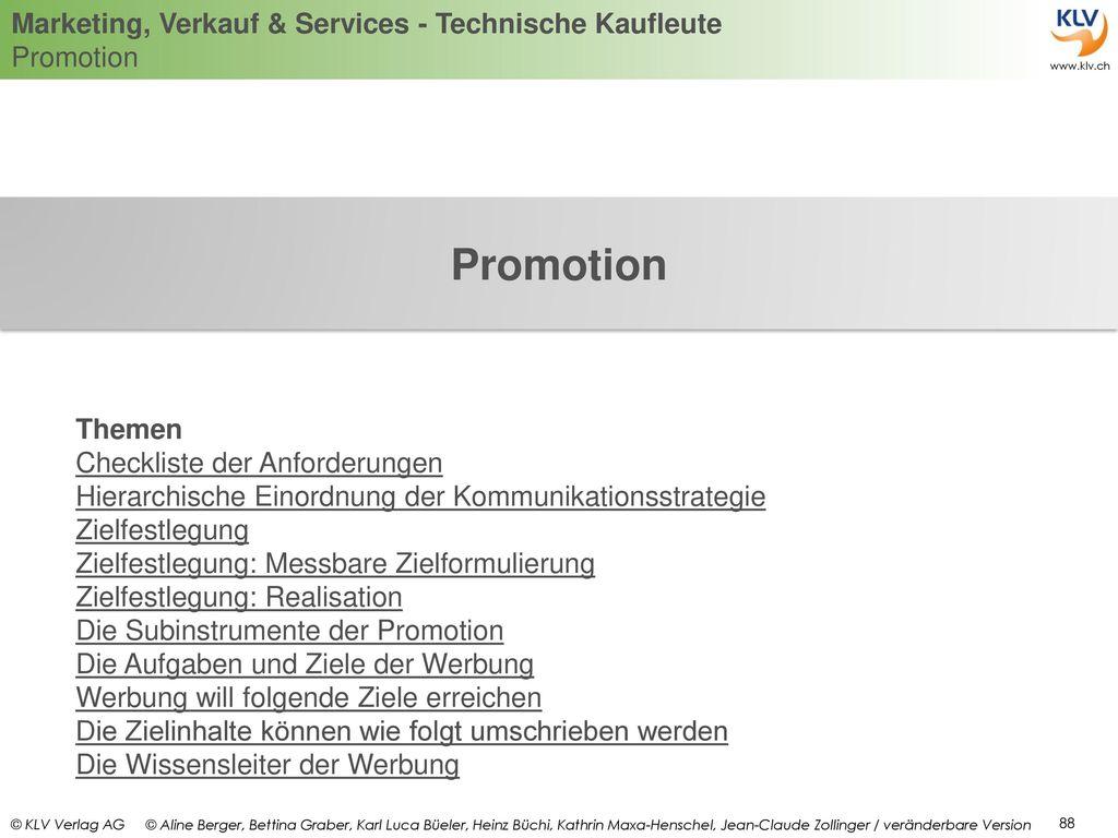 Promotion Themen. Checkliste der Anforderungen Hierarchische Einordnung der Kommunikationsstrategie.