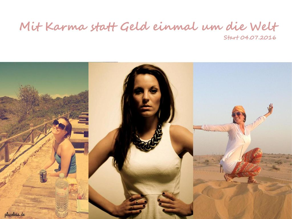 Mit Karma statt Geld einmal um die Welt Start 04.07.2016