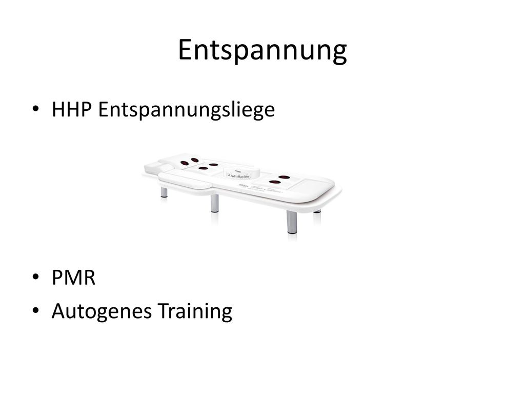Entspannung HHP Entspannungsliege PMR Autogenes Training