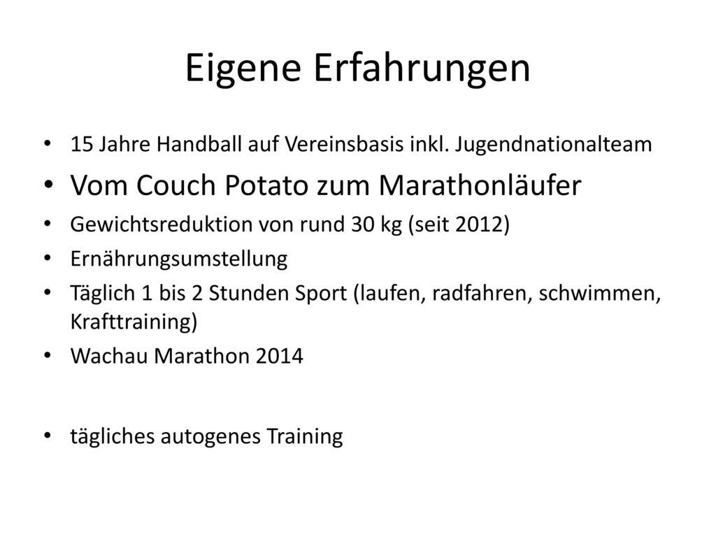 Eigene Erfahrungen Vom Couch Potato zum Marathonläufer
