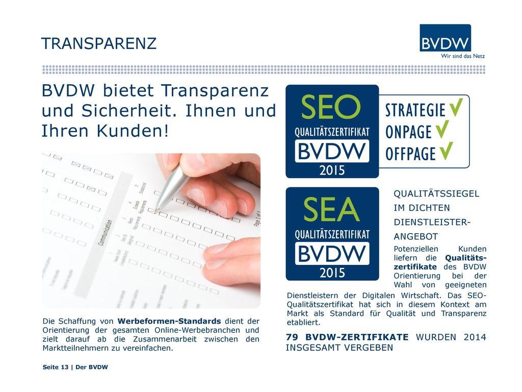 BVDW bietet Transparenz und Sicherheit. Ihnen und Ihren Kunden!