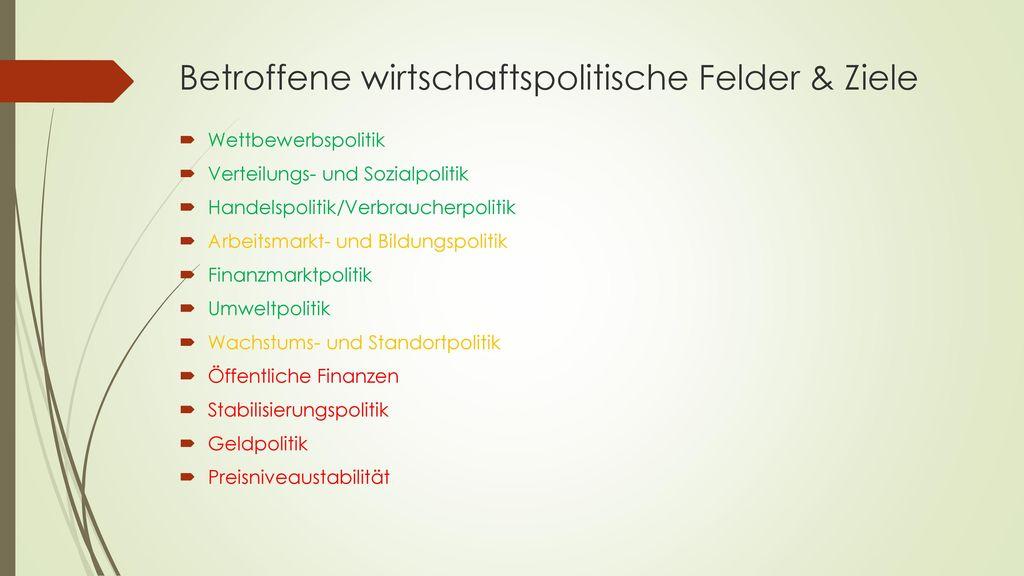 Betroffene wirtschaftspolitische Felder & Ziele