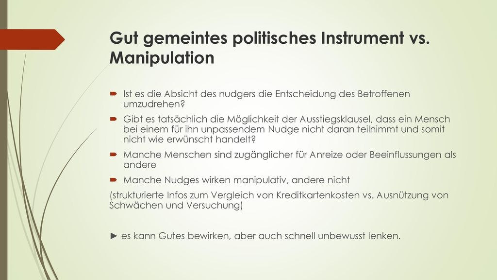 Gut gemeintes politisches Instrument vs. Manipulation