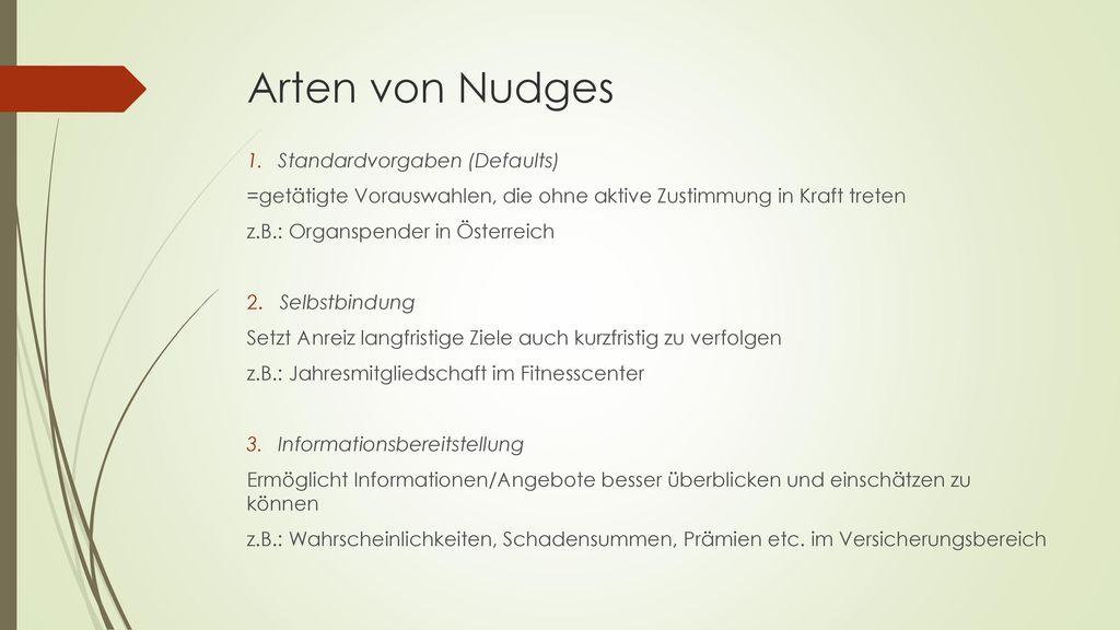 Arten von Nudges Standardvorgaben (Defaults)