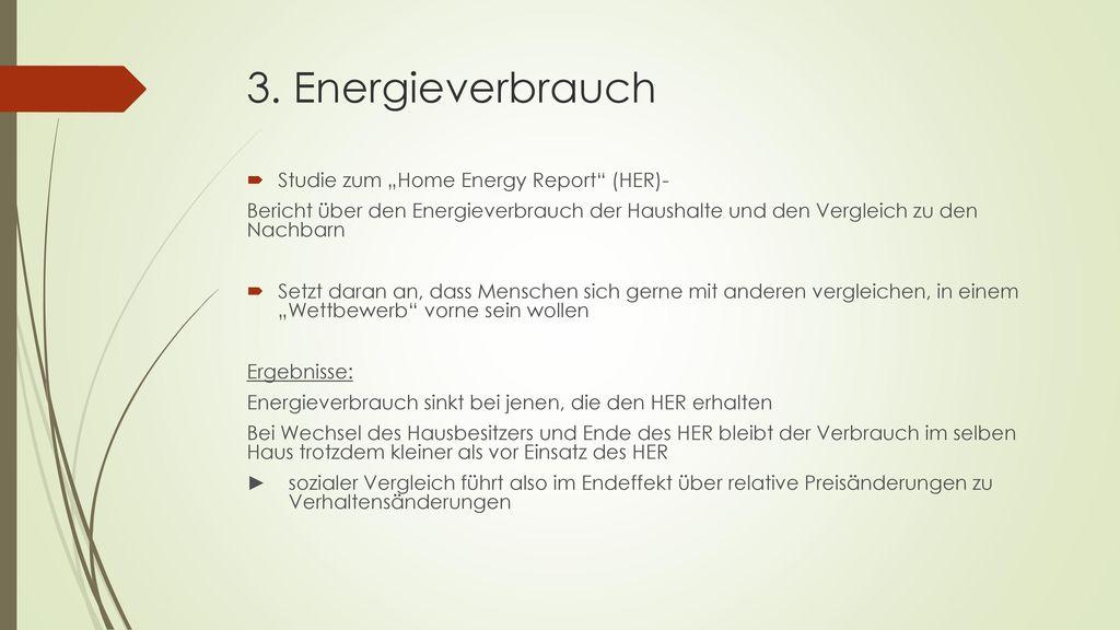 "3. Energieverbrauch Studie zum ""Home Energy Report (HER)-"
