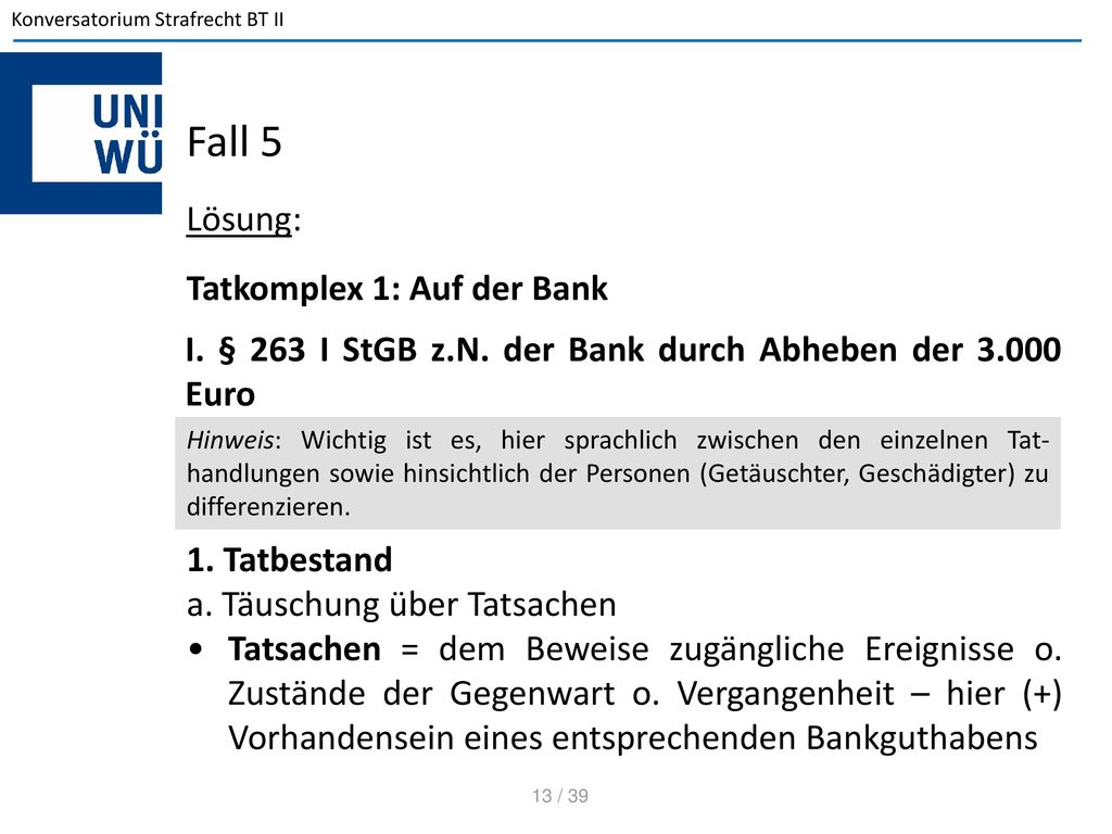 Fall 5 Lösung: Tatkomplex 1: Auf der Bank