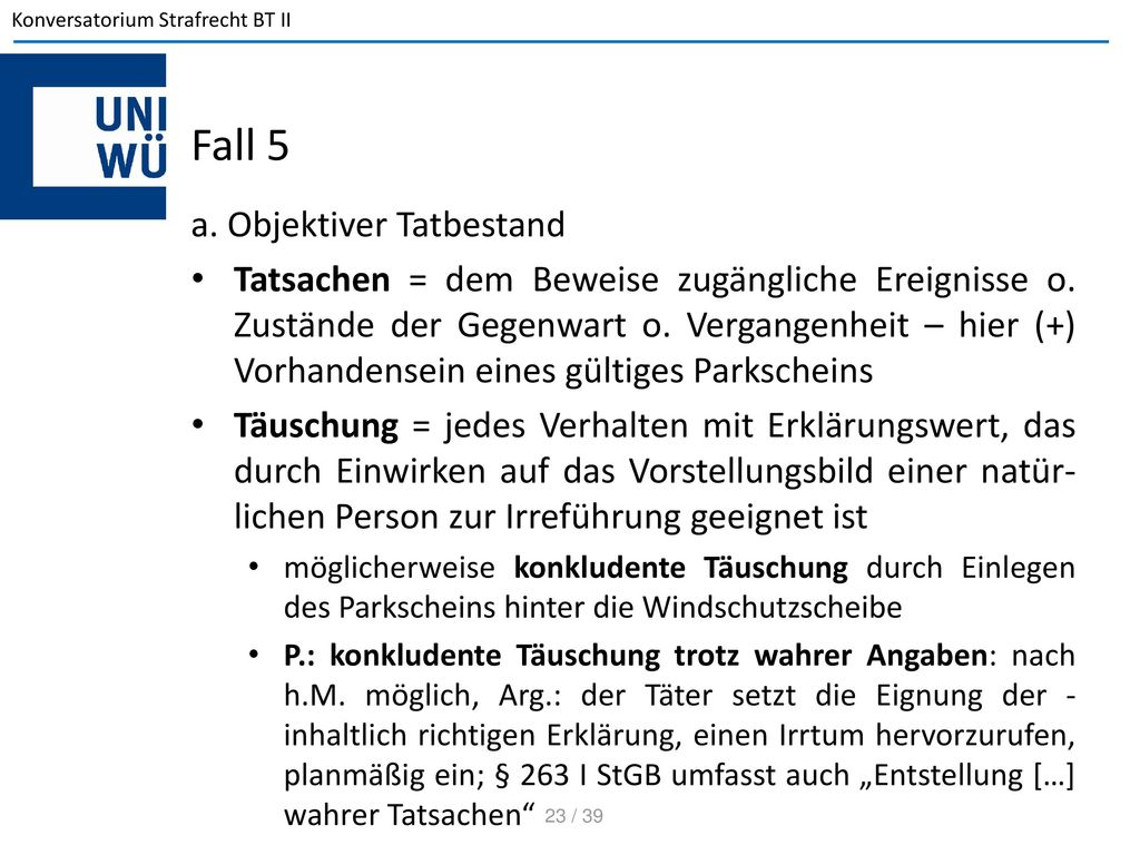 Fall 5 a. Objektiver Tatbestand