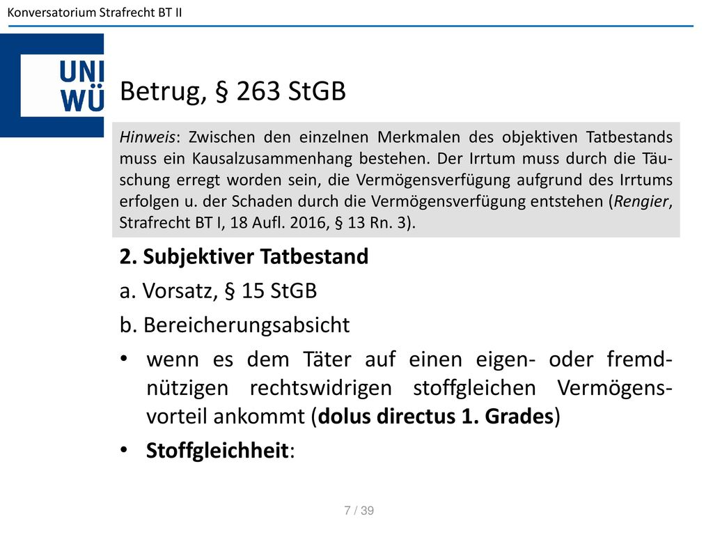 Betrug, § 263 StGB 2. Subjektiver Tatbestand a. Vorsatz, § 15 StGB