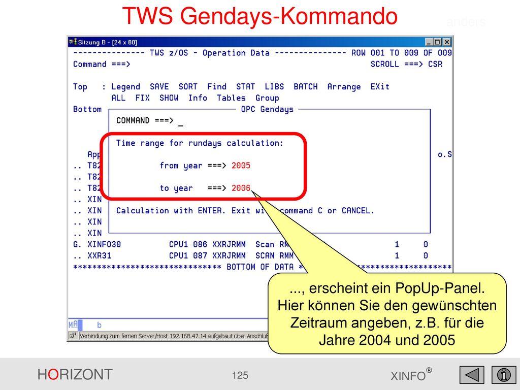TWS Gendays-Kommando anders. ..., erscheint ein PopUp-Panel.