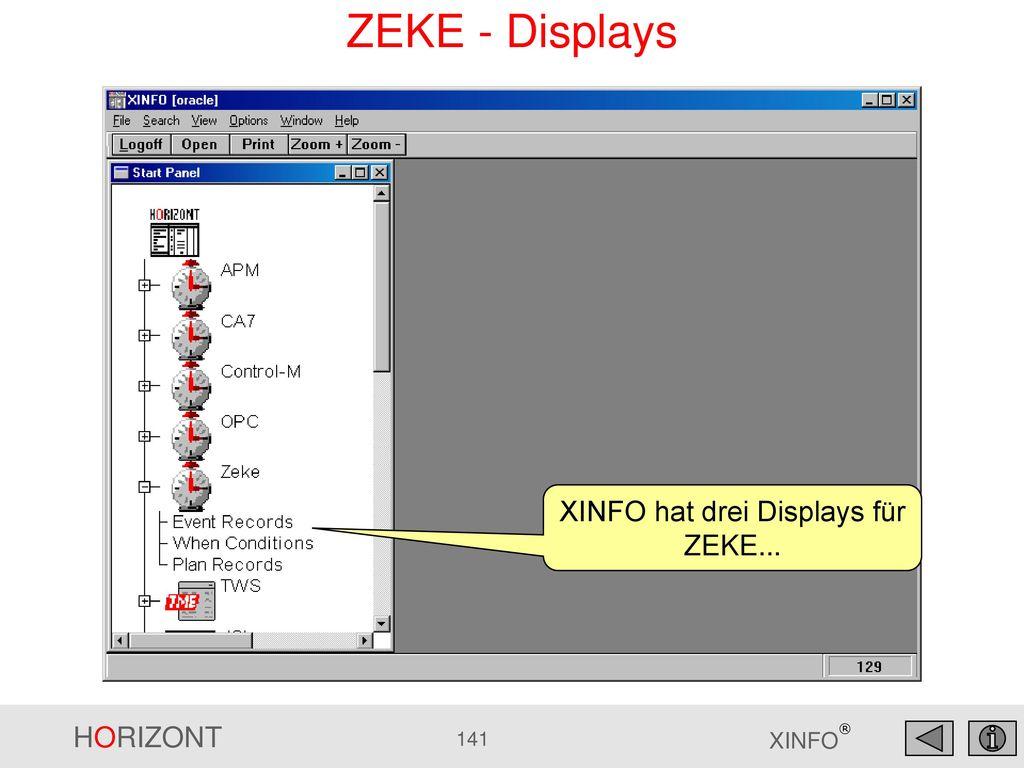 XINFO hat drei Displays für ZEKE...