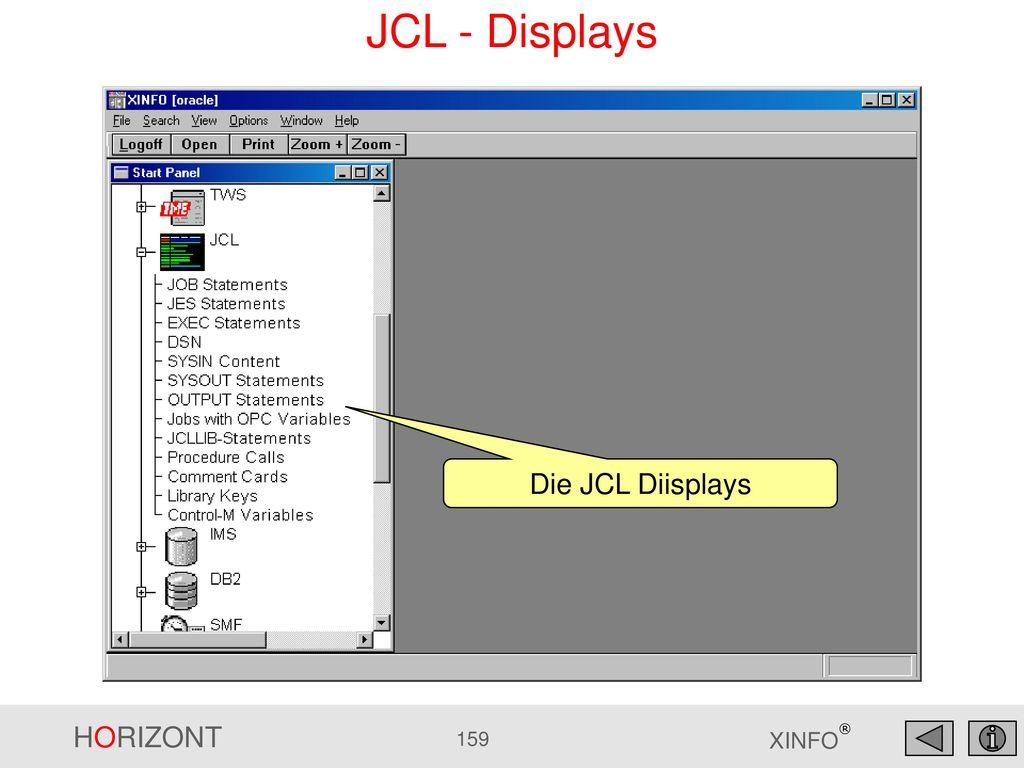 JCL - Displays Die JCL Diisplays