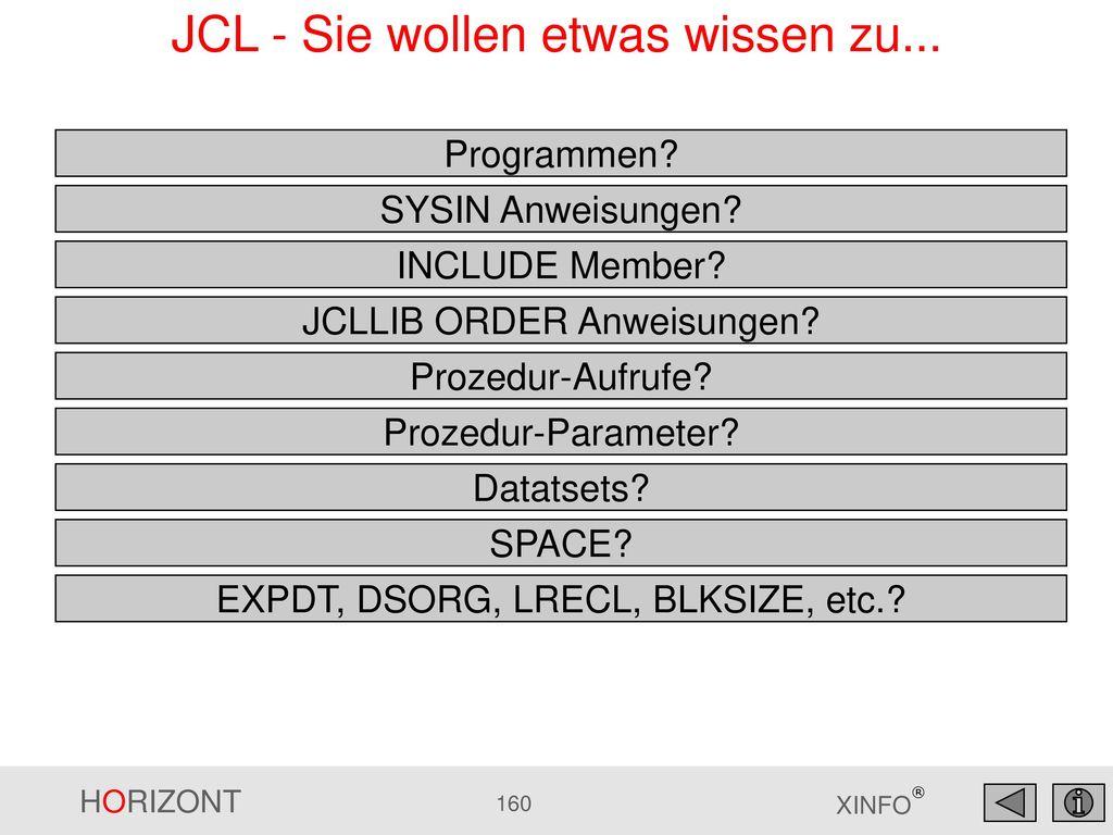 JCL - Sie wollen etwas wissen zu...