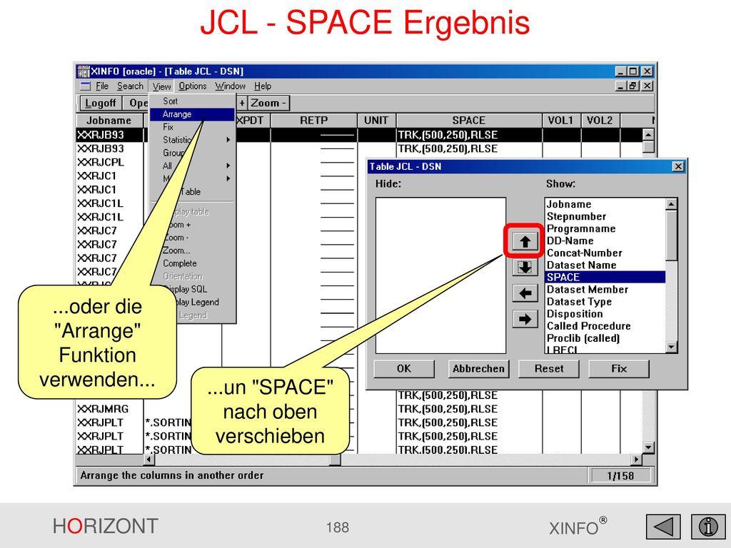 JCL - SPACE Ergebnis ...oder die Arrange Funktion verwenden...