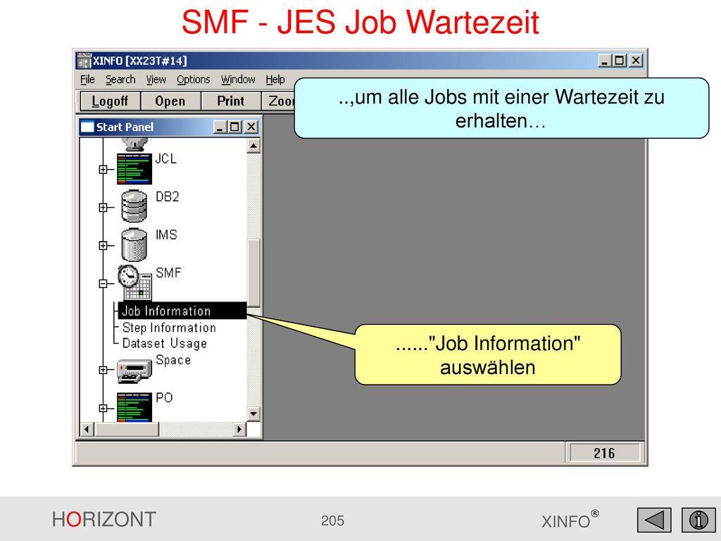 SMF - JES Job Wartezeit ..,um alle Jobs mit einer Wartezeit zu erhalten… ...... Job Information auswählen.
