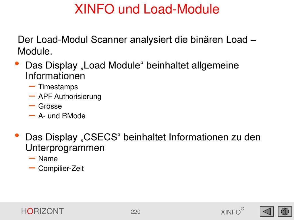 """XINFO und Load-Module Der Load-Modul Scanner analysiert die binären Load – Module. Das Display """"Load Module beinhaltet allgemeine Informationen."""