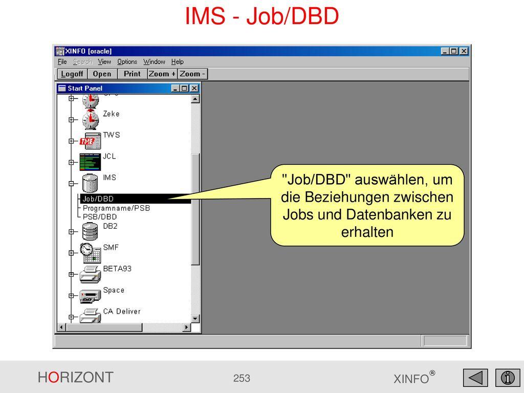 IMS - Job/DBD Job/DBD auswählen, um die Beziehungen zwischen Jobs und Datenbanken zu erhalten
